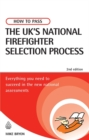 Image for How to pass the UK's national firefighter selection process  : everything you need to succeed in the new national assessments