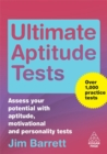 Image for Ultimate aptitude tests  : assess your potential with aptitude, motivational and personality tests