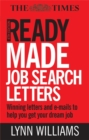 Image for Readymade job search letters  : winning letters and e-mails to help you get your dream job