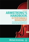 Image for Armstrong's handbook of performance management  : an evidence-based guide to delivering high performance