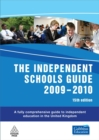 Image for The independent schools guide, 2009-2010  : a fully comprehensive directory