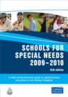 Image for Schools for special needs, 2009-2010  : a fully comprehensive guide to special needs education in the United Kingdom