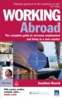 Image for Working abroad  : the complete guide to overseas employment and living in a new country