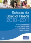 Image for Schools for special needs, 2010-2011  : a fully comprehensive guide to special needs education in the United Kingdom