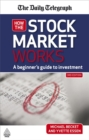 Image for How the stock market works  : a beginner's guide to investment