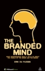 Image for The branded mind  : what neuroscience really tells us about the puzzle of the brain and the brand