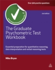 Image for The graduate psychometric test workbook