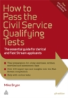 Image for How to pass the civil service qualifying tests  : the essential guide for clerical and fast stream applications