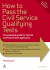 Image for How to pass the civil service qualifying tests: the essential guide for clerical and fast stream applications