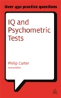 Image for IQ and psychometric tests  : assess your personality, aptitude and intelligence