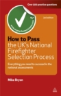 Image for How to pass the UK's national firefighter selection process  : everything you need to know to succeed in the national assessments