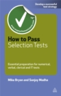 Image for How to pass selection tests  : essential preparation for numerical, verbal, clerical and IT tests