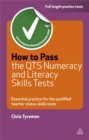 Image for How to pass the QTS numeracy and literacy skills test  : essential practice for the qualified teacher status tests