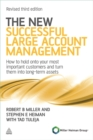 Image for Successful large account management  : how to hold on to your most important customers and turn them into long-term assets