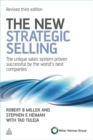 Image for The new strategic selling  : the unique sales system proven successful by the world's best companies