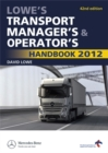 Image for Lowe's transport manager's & operator's handbook 2012