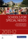 Image for Schools for special needs, 2011-2012  : the complete guide to special needs education in the United Kingdom