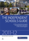Image for The independent schools guide, 2011-2012  : a fully comprehensive guide to independent education in the United Kingdom