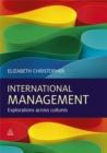 Image for International management  : explorations across cultures