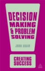 Image for Decision making and problem solving