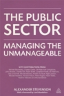 Image for The public sector  : managing the unmanageable