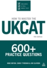 Image for How to master the UKCAT  : 600+ practice questions