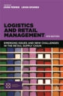 Image for Logistics and retail management  : emerging issues and new challenges in the retail supply chain
