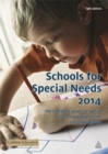 Image for Schools for special needs 2014  : the complete guide to special needs education in the United Kingdom