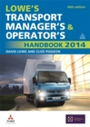 Image for Lowe's transport manager's & operator's handbook 2014