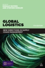 Image for Global logistics: new directions in supply chain management.