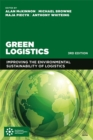Image for Green logistics  : improving the environmental sustainability of logistics