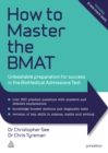 Image for How to master the BMAT: unbeatable preparation for success in the biomedical admissions test.