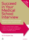 Image for Succeed in your medical school interview: stand out from the crowd and get into your chosen medical school