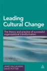 Image for Leading cultural change  : the theory and practice of successful organizational transformation