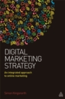 Image for Digital marketing strategy  : an integrated approach to online marketing