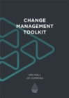 Image for Change Management Toolkit : For Achieving Results Through Organizational Change