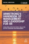 Image for Armstrong's handbook of management and leadership for HR  : developing effective people skills for better leadership and management