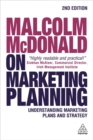 Image for Malcolm McDonald on marketing planning  : understanding marketing plans and strategy