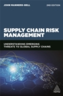 Image for Supply chain risk management  : understanding emerging threats to global supply chains