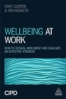 Image for Wellbeing at work  : how to design, implement and evaluate an effective strategy