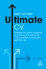 Image for Ultimate CV: master the art of creating a winning CV with over 100 samples to help you get the job