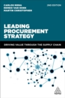 Image for Leading procurement strategy  : driving value through the supply chain