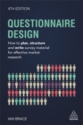 Image for Questionnaire design  : how to plan, structure and write survey material for effective market research