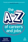 Image for The A to Z of careers and jobs.