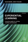 Image for Experiential learning  : a practical guide for training, coaching and education