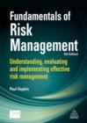 Image for Fundamentals of risk management  : understanding, evaluating and implementing effective risk management