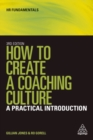 Image for How to create a coaching culture  : a practical introduction