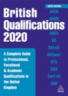 Image for British qualifications 2020  : a complete guide to professional, vocational and academic qualifications in the United Kingdom