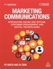 Image for Marketing communications  : integrating online and offline, customer engagement and digital technologies