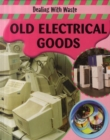 Image for Old electrical goods